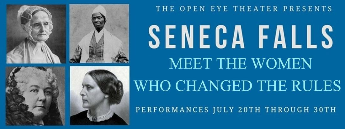 Seneca Falls at Open Eye Theater